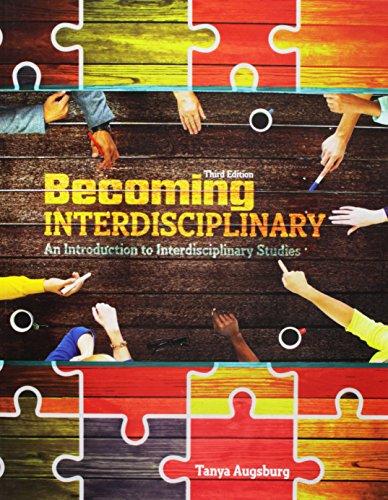 Becoming Interdisciplinary: An Introduction to Interdisciplinary Studies