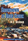 Showdown at Deer Creek, D. J. Bishop, 0803497717