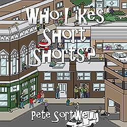 Who Likes Short Shorts?