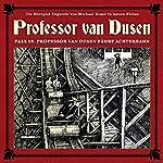 Professor van Dusen fährt Achterbahn (Professor van Dusen - Die neuen Fälle 12) | Michael Koser,Marc Freund,Eric Niemann