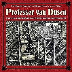 Professor van Dusen fährt Achterbahn (Professor van Dusen - Die neuen Fälle 12)