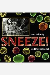 Sneeze! Hardcover