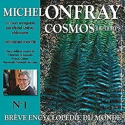 Cosmos : Le temps (Brève encyclopédie du monde 1.2)