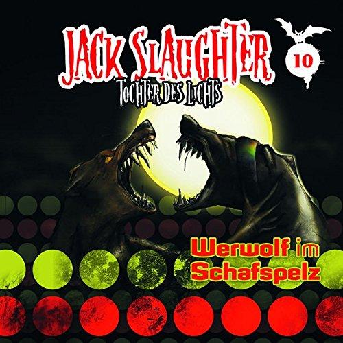 Jack Slaughter - Tochter des Lichts / Werwolf im Schafspelz