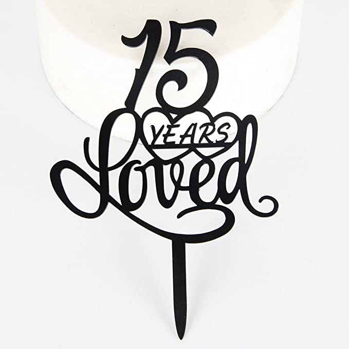 amazon 15 years loved cake topper for 15 years birthday or 15th 100 Year Anniversary Symbol amazon 15 years loved cake topper for 15 years birthday or 15th wedding anniversary black acrylic party decoration 15 kitchen dining
