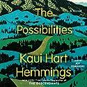 The Possibilities: A Novel Audiobook by Kaui Hart Hemmings Narrated by Joy Osmanski