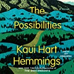 The Possibilities: A Novel | Kaui Hart Hemmings