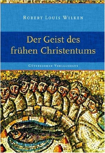 Der Geist des frühen Christentums