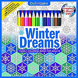 Winter Dreams Christmas Adult Coloring Book Set With 24 Colored Pencils, Pencil Sharpener And Fireplace And Music DVD Included: Color Your Way To Calm