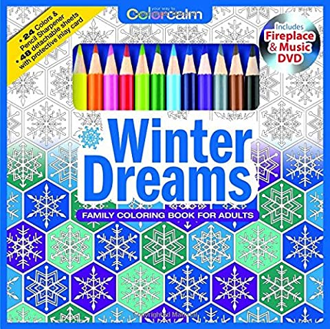 Winter Dreams Christmas Adult Coloring Book Set With 24 Colored Pencils, Pencil Sharpener And Fireplace And Music DVD Included: Color Your Way To (Grimm Dvd Season 4)