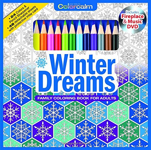 Winter Dreams Christmas Adult Coloring Book Set With 24 Colored Pencils, Pencil Sharpener And Fireplace And Music DVD Included: Color Your Way To ()
