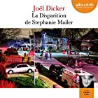 La disparition de Stephanie Mailer Audiobook by Joël Dicker Narrated by Philippe Sollier