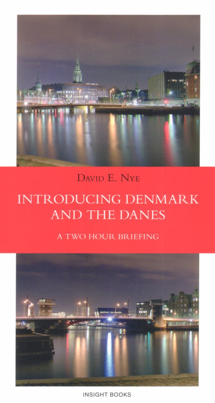 Download Introducing Denmark and the Danes: A Two Hour Briefing (Revised Edition) ebook