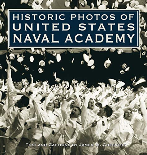 (Historic Photos of United States Naval Academy)