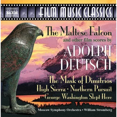 Deutsch: Maltese Falcon and Other Classic Film Scores (The)