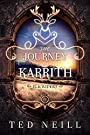 The Journey to Karrith: Elk Riders Volume IV