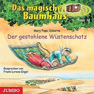 Der gestohlene Wüstenschatz (Das magische Baumhaus 32) Hörbuch