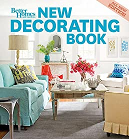 new decorating book 10th edition better homes and gardens better rh amazon com better homes interior design greensburg pa New Home Interior Design