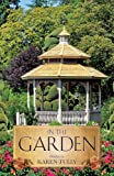 In the Garden, Karen Tully, 1628712899