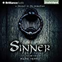 Sinner: A Prequel to the Mongoliad Audiobook by Mark Teppo Narrated by Luke Daniels