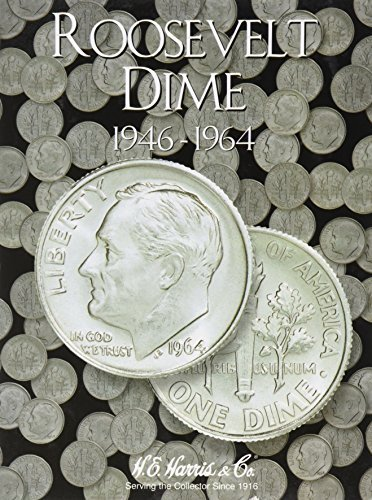 Roosevelt Dime Folder 1946-1964 by H.E Harris (1981-05-03)