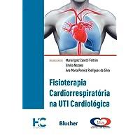 Fisioterapia Cardiorrespiratória na UTI Cardiológica: Modelo Incor