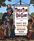 Uncle Sam & Old Glory : Symbols of America, by Jean M. West