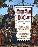 Uncle Sam and Old Glory, Delno C. West and Jean M. West, 0689820437