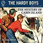 The Mystery of Cabin Island: The Hardy Boys, Book 8 | Franklin W. Dixon