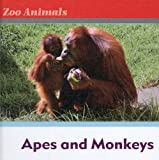 Apes and Monkeys, Michael Pelusey and Jane Pelusey, 0761431446
