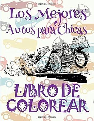 Amazon.com: ✌ Los Mejores Autos para Chicas ✎ Libro de ...
