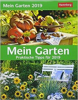 Mein Garten Kalender 2019 Praktische Tipps Für 2019 Amazonde