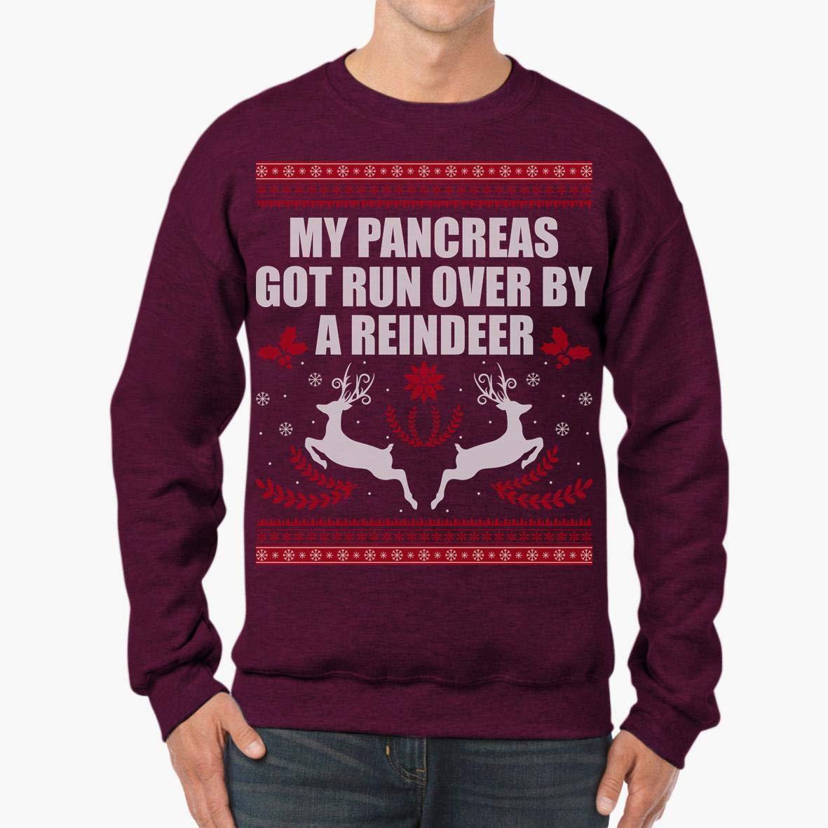 My Pancreas Got Run Over by Reindeer Diabetes Xmas Unisex Sweatshirt tee
