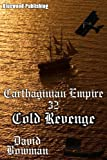 Carthaginian Empire 32 - Cold Revenge