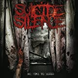 Suicide Silence: No Time To Bleed (Audio CD)