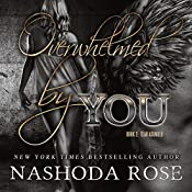Overwhelmed by You: Tear Asunder, Book 2 | Nashoda Rose
