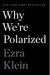Why We're Polarized Kindle Edition