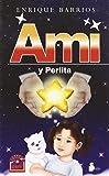 Ami y Perlita/Ami & Perlita