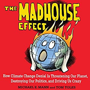 The Madhouse Effect Audiobook