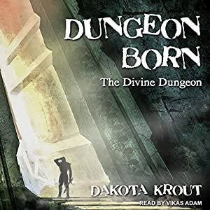 Divine Dungeon Series, Book 1 - Dakota Krout