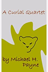 A Curial Quartet (Around About Ottersgate Book 1) Kindle Edition