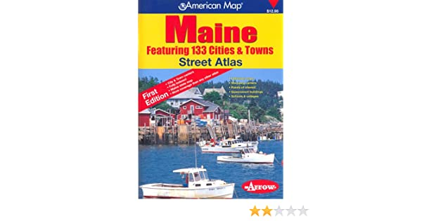 Maine Map Cities And Towns.Maine Cities Towns Atlas Arrow Map 9781557515155 Amazon Com Books