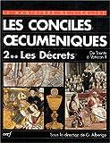 Les conciles oecuméniques. Les décrets de Trente à Vatican II. Tome II-2