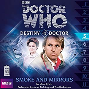Doctor Who - Destiny of the Doctor - Smoke and Mirrors Audiobook