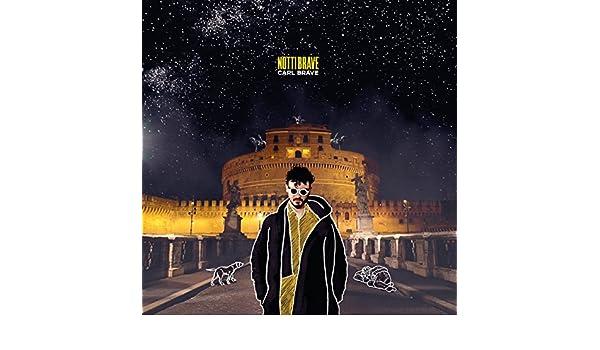 Notti Brave de Carl Brave en Amazon Music - Amazon.es