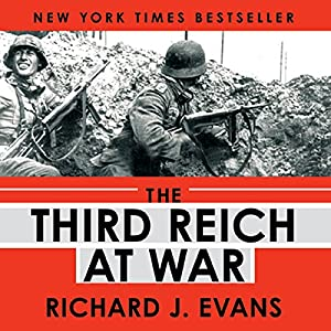 The Third Reich at War Hörbuch