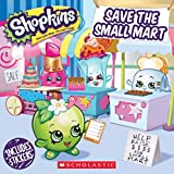 img - for Save the Small Mart (Shopkins) book / textbook / text book