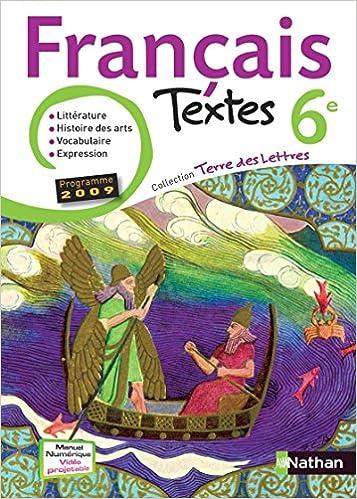Francais 6eme Livre De L Eleve Edition 2009