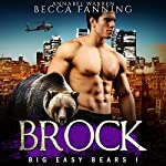 Brock: Big Easy Bears, Book 1 | Becca Fanning