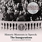 Historic Moments in Speech: The Inaugurations    The Speech Resource Company